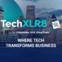 TechXLR8, London Tech Week – Where Tech Transforms Business